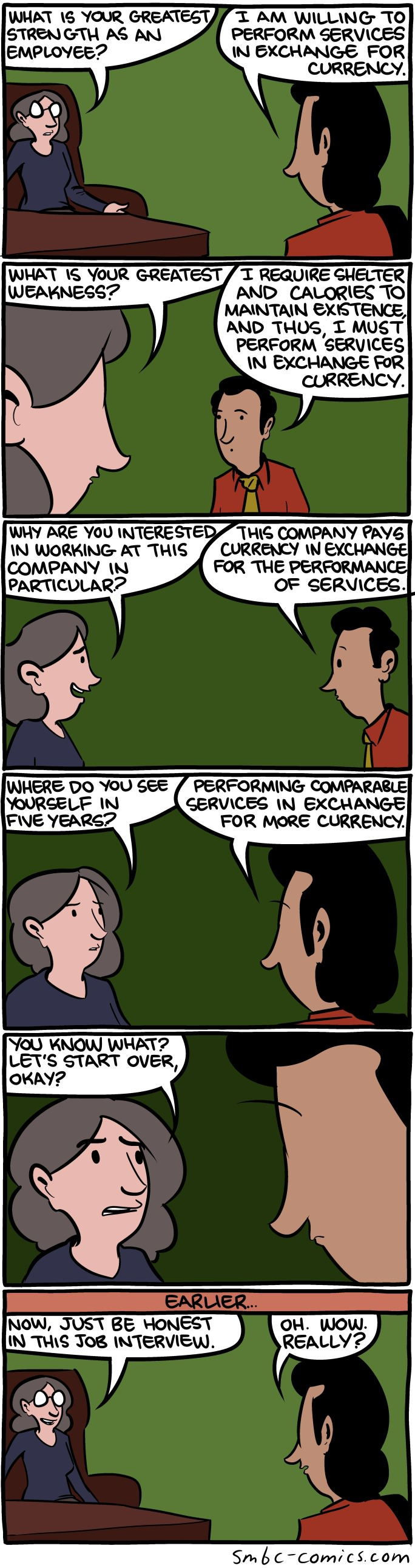 being honest in a job interview, comic, perform services in exchange for currency