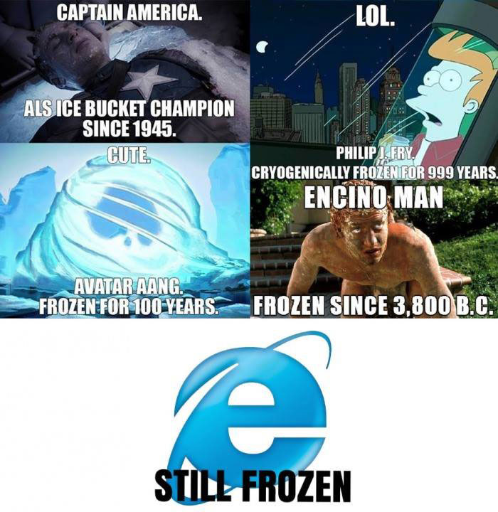 internet explorer is still frozen, meme, lol