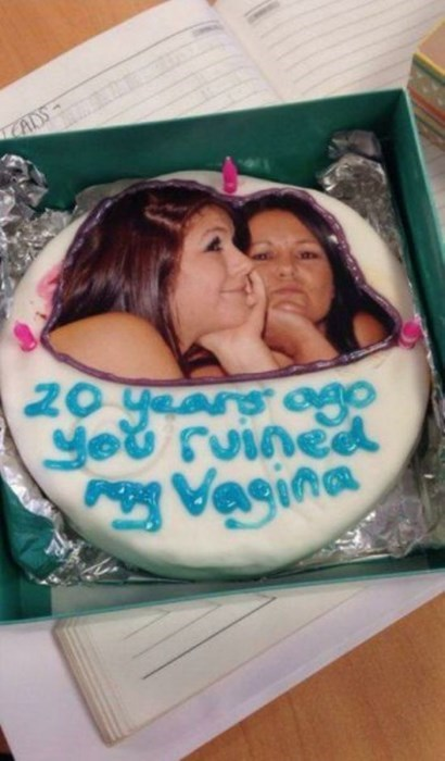 20 years ago you ruined my vagina, cake, wtf