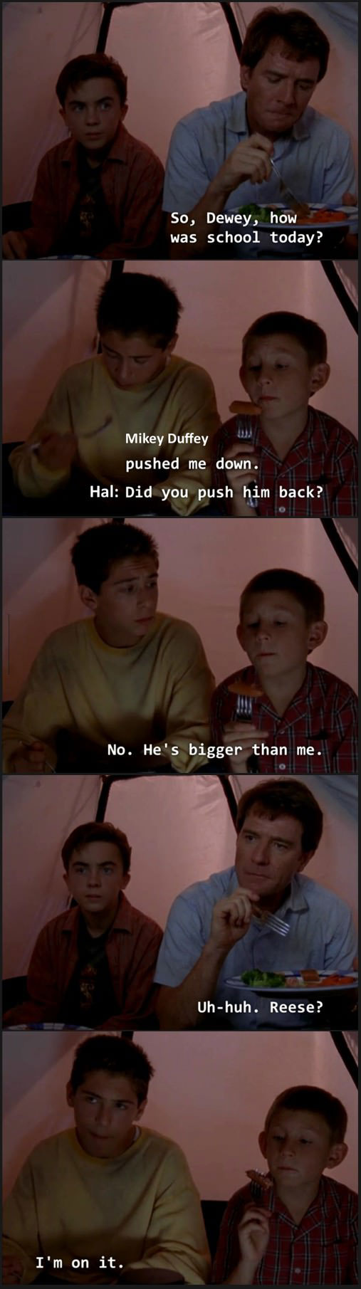 so dewey how was school today, malcolm in the middle, lol