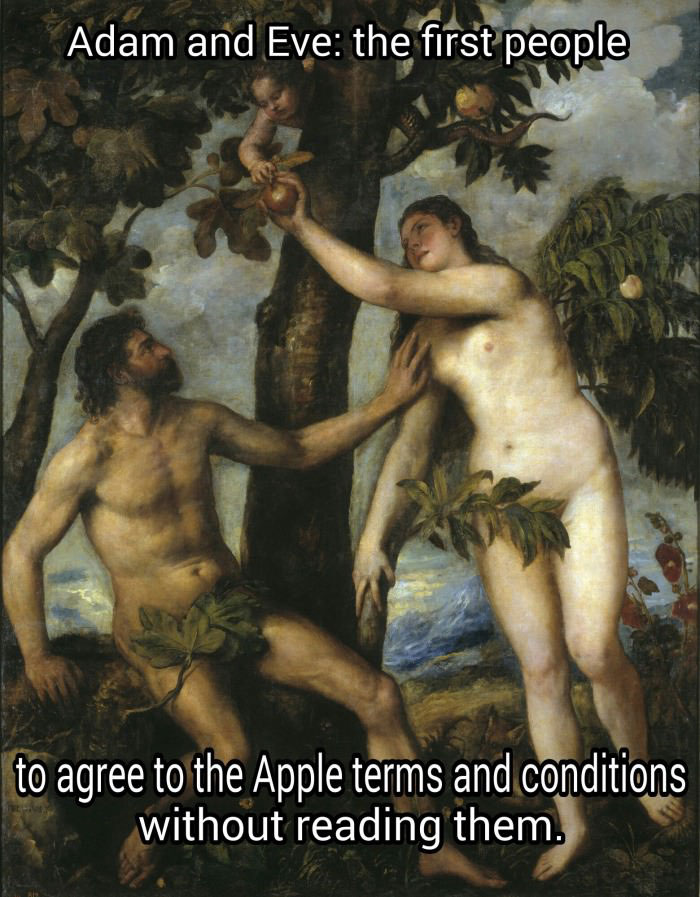 adam and eve, the first people to agree to apple terms and conditions without reading them