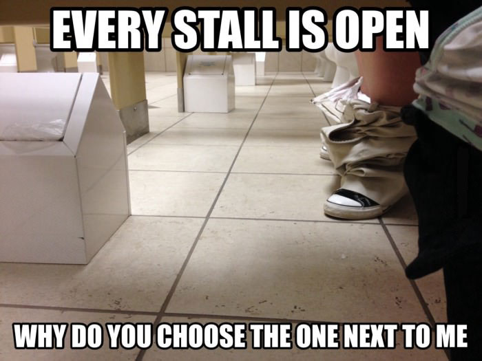 every stall is open, why do you choose the one next to me, meme