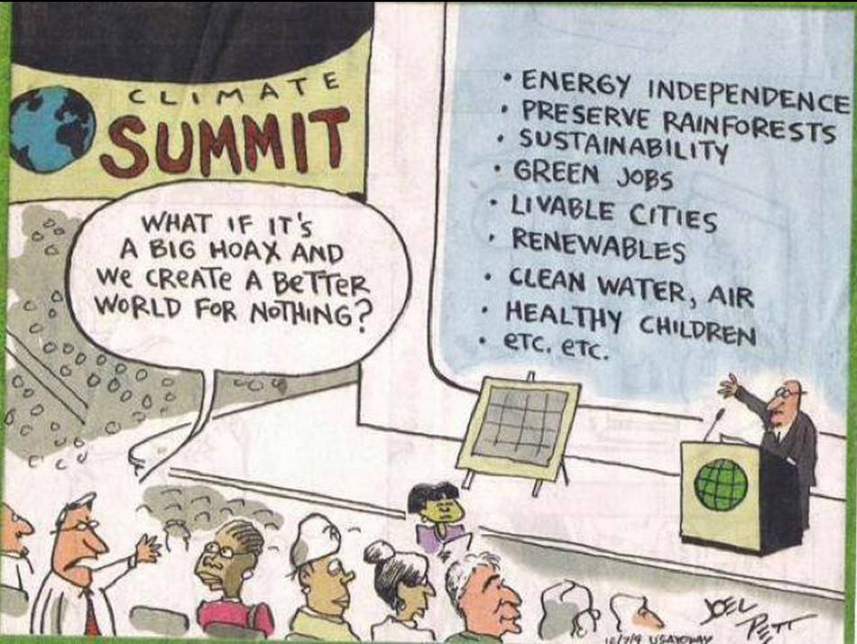 this pretty much sums up the argument against global warming, what if it a hoax and we create a better world for nothing?, comic