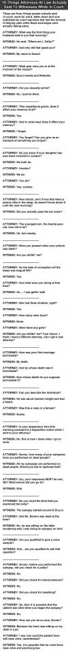 18 things attorneys at law actually said to witnesses while in court, lol, fail