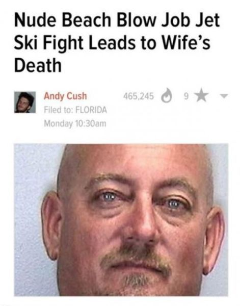 nude beach blow job jet ski fight leads to wife's death, best and worst headline ever