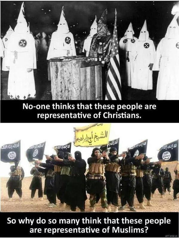 no one thinks that the klu klux klan are representative of christians, so why do so many think that isis or al qaeda are representative of muslims, stereotypes, prejudice