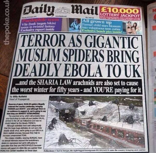 terror as gigantic muslim spiders bring deadly ebola to ik, and the sharia law arachnids are also set to cause the worst winter for fifty years, and you're paying for it, best newspaper headline ever
