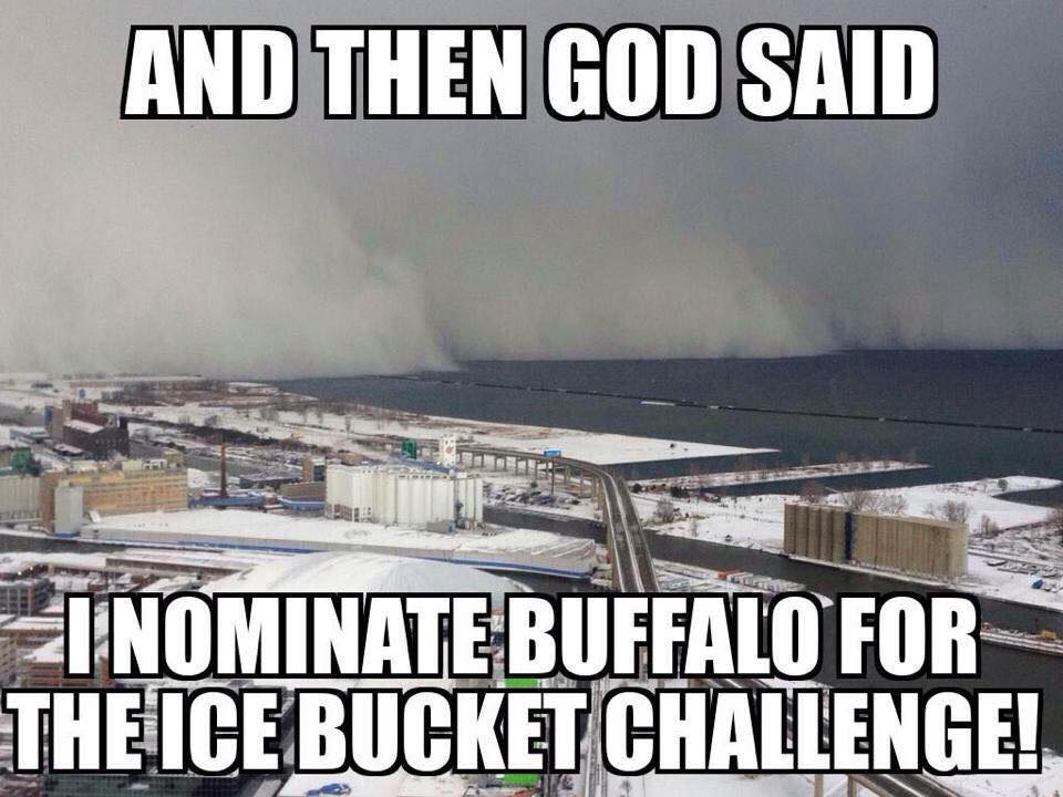 and then god said i nominate buffalo for the ice bucket challenge, meme