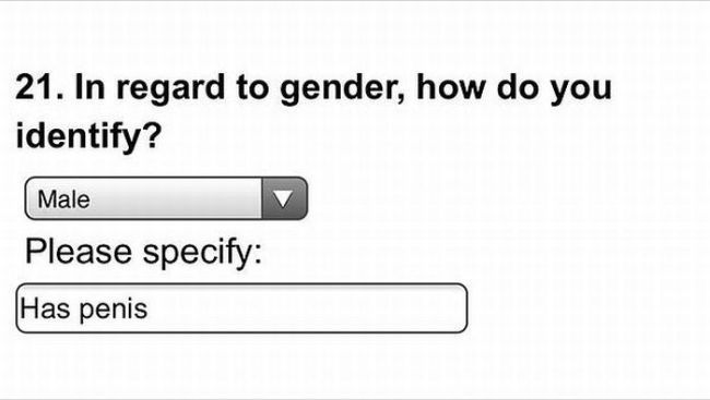 in regard to gender how do you specify, please specify, has penis