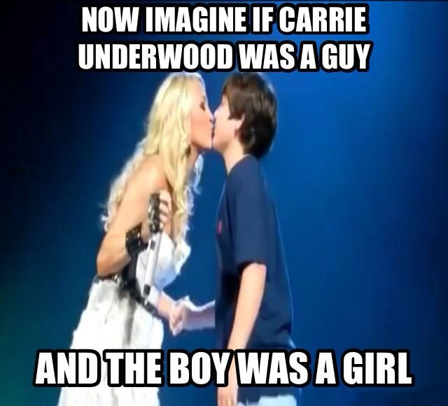 now imagine if carey underwood was a guy and the boy was a girl, carrey underwood kisses 13 year old boy on stage, meme