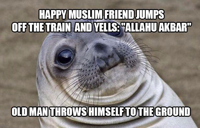 happy muslim friend jumps off the train and yells allah akbar, old man throws himself to the ground, awkward moment seal, meme