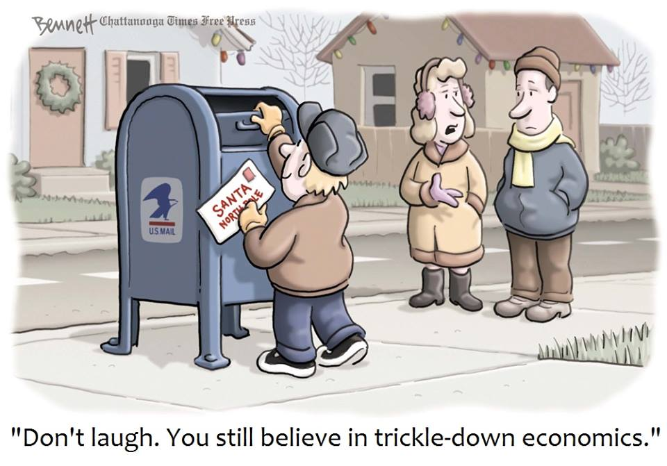 don't laugh you still believe in trickle down economics, sending a letter to santa claus