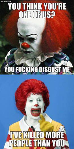 you think you are one of us, i've killed more people than you, ronald mcdonald, meme, clown