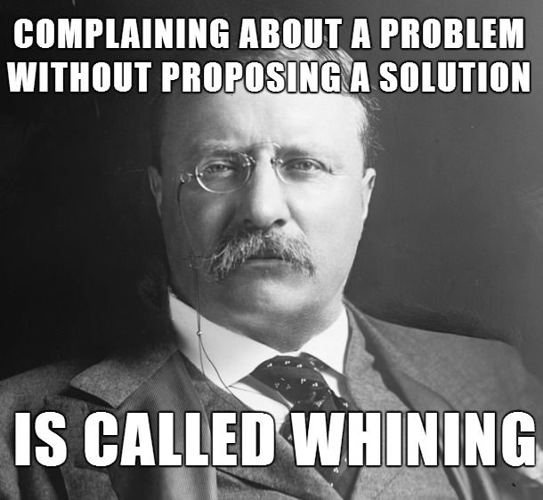 complaining about a problem without proposing a solution is called whining