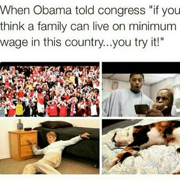 when obama told congress, if you think a family can live on minimum wage in this country, you try it