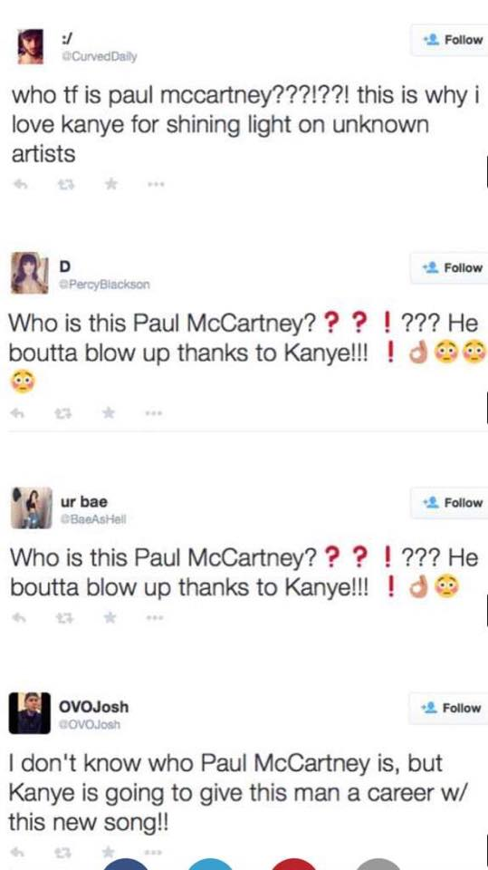 that moment when you lose faith in humanity, people who don't know who paul mccartney is, the beatles, kanye west