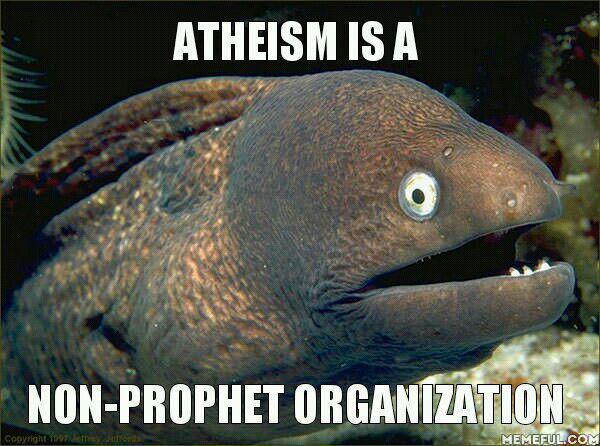 atheism is a non-prophet organization, holy carp, meme