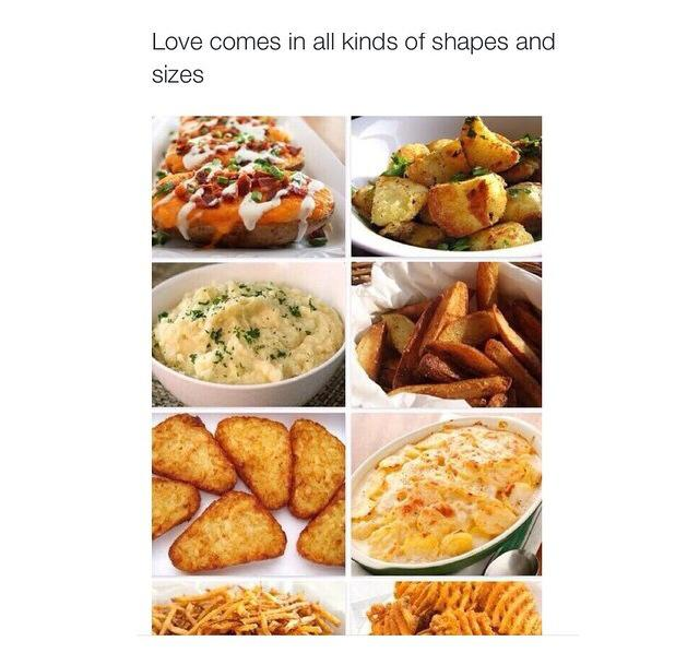 love comes in all kinds of shapes and sizes, potatoes