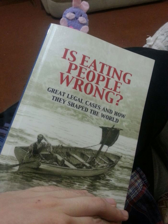 is eating people wrong?, great legal cases and how they shaped the world