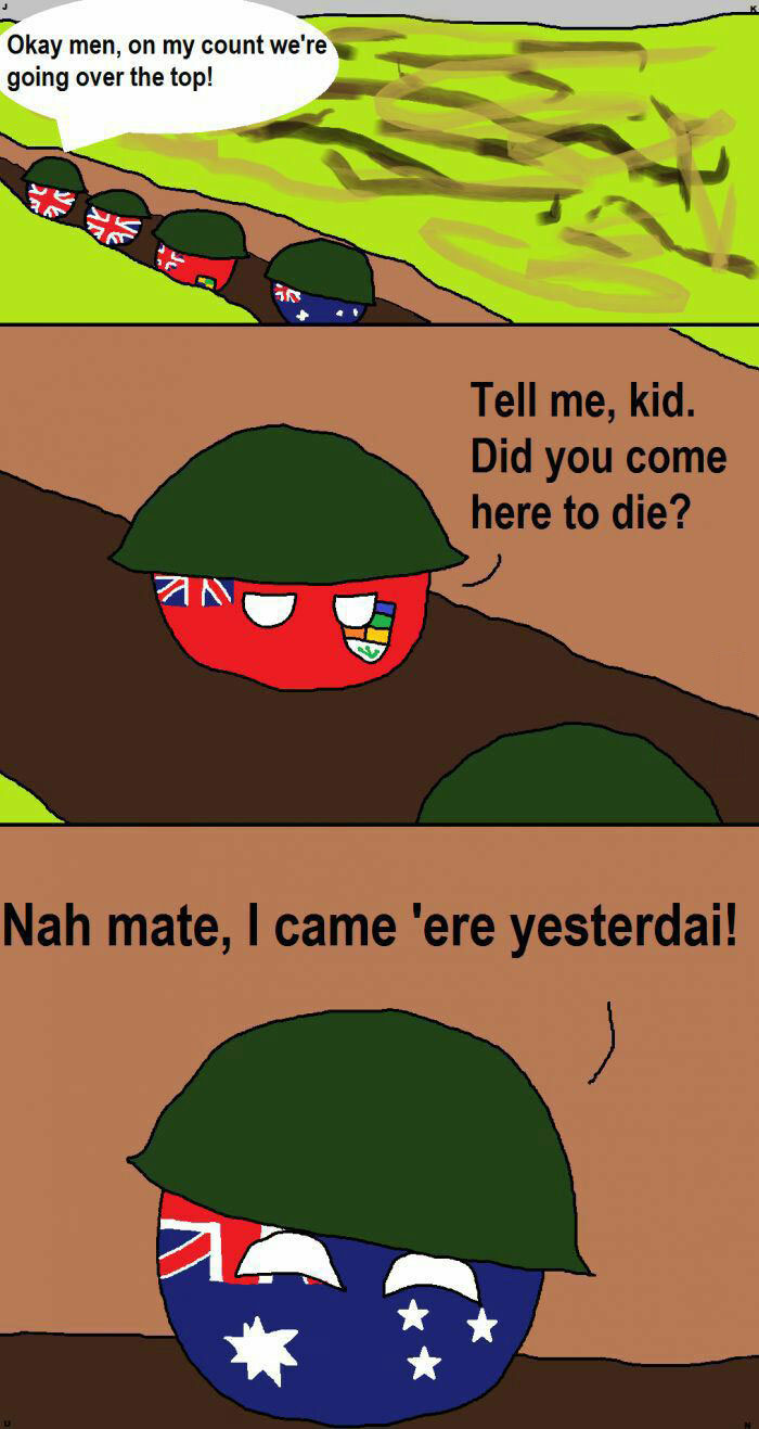 tell me kid did you come here to die?, nah mate i came 'ere yesterdai, astralian accent in the army