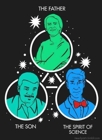 the father the son and the spirit of science, carl sagan, neil degrasse tyson, bill nye