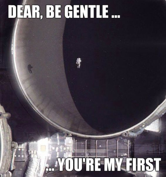 dear be gentle you're my first, astronaut going slowly into a giant satellite dish or something
