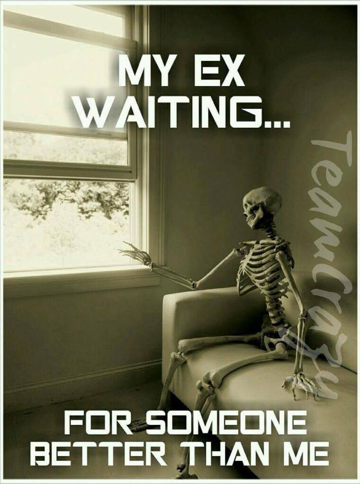 my ex waiting for someone better than me, skeleton on a couch