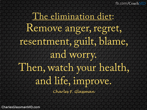remove anger regret resentment guilt blame and worry, then watch your health and life improve