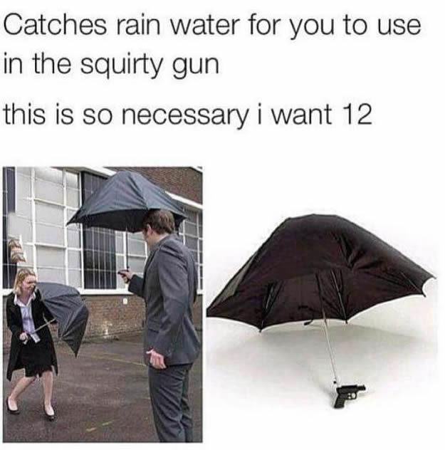 catches rain water for you to use in the equity gun, this is so necessary i want 12