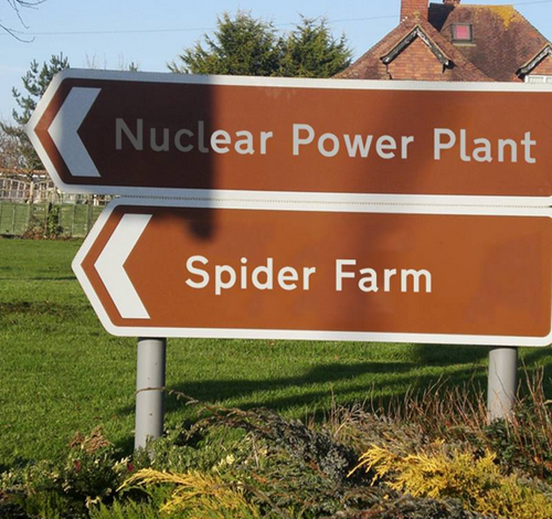 nuclear power plant and spider farm are too damn close to one another