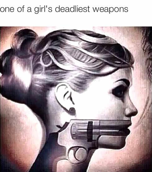 one of a girl's deadliest weapons, gun mouth
