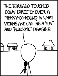 the tornado touched down directly over a merry-go-round in what victims are calling a fun and awesome disaster, comic