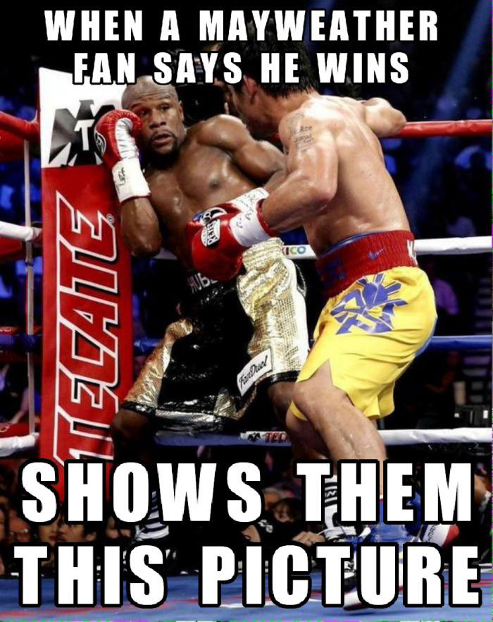 when a may weather fan says he wins, show them this picture, meme, pacquiao
