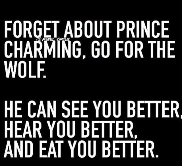 forget about print charming, go for the wolf, he can see you better hear you better and eat you better