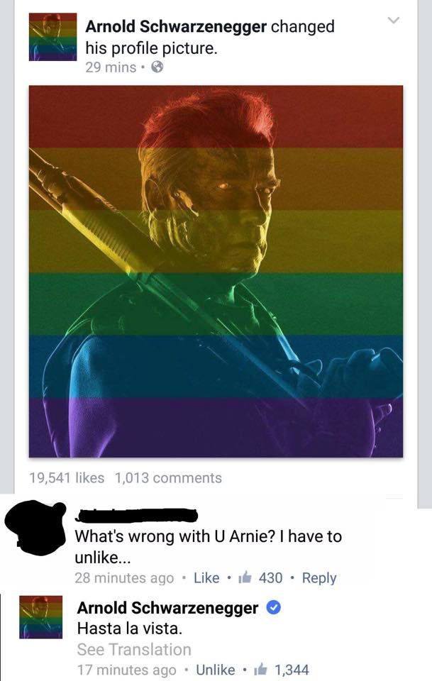 arnold schwarzenegger supports equality and responds appropriately to a hater, hasta la vista, lol