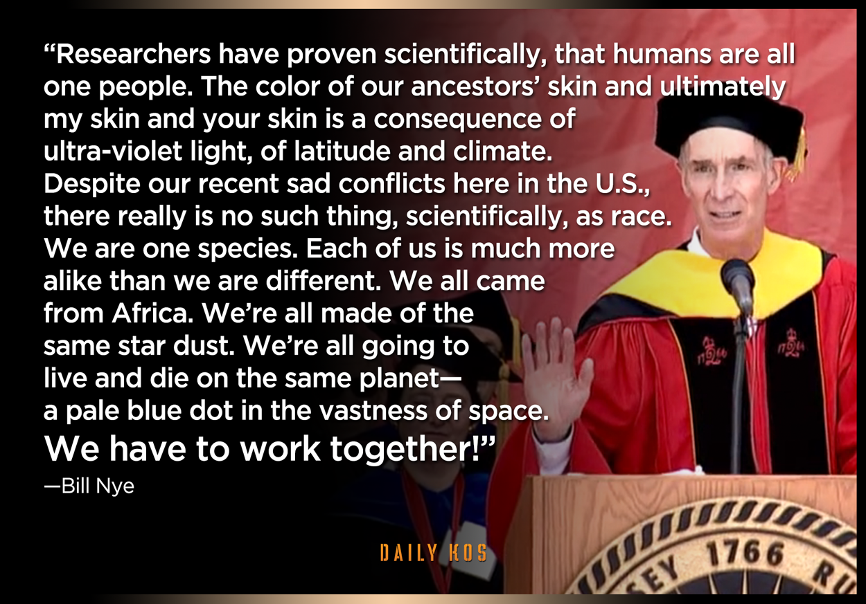bill nye on the fallacy of race and the need to work together, there is really no such thing scientifically as race