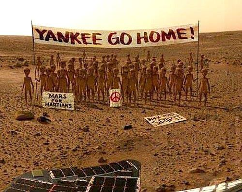 yankee go home, mars is for martians
