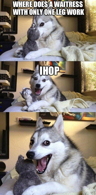 where does a waitress with only one leg work, hop, pun husky, meme