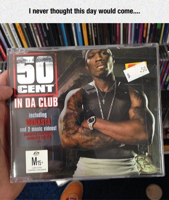 i never thought this day would come, 50 cent's album in da club for 50 cents