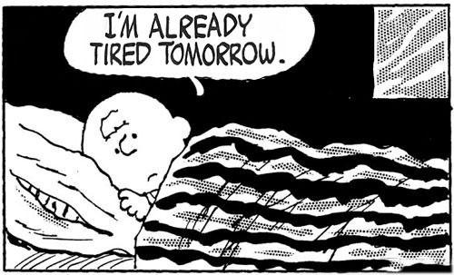 i'm already tired tomorrow, peanuts