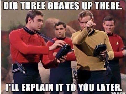 star trek red shirts, i understood that reference, lol,