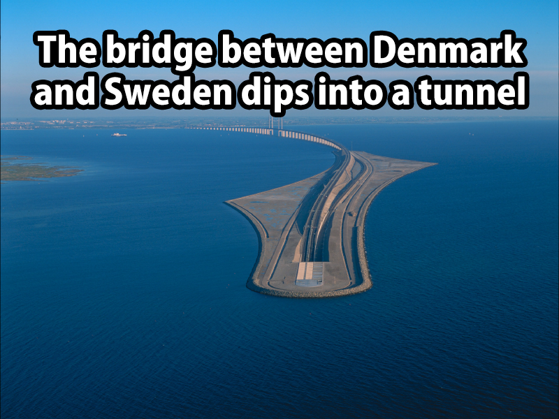 the bridge between denmark and sweden dips into a tunnel, engineering win