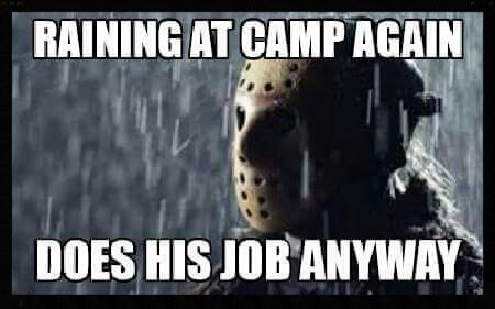 raining at camp again, does he job anyway, michael myers, meme