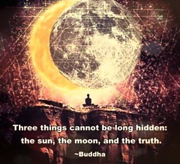 three things cannot be long hidden, the sun, the moon, the truth