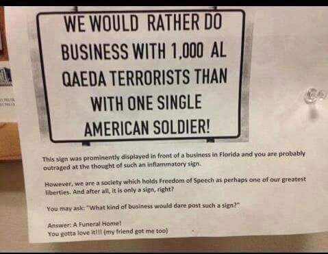 we would rather do business with 1000 al qaeda terrorists than with one single american soldier
