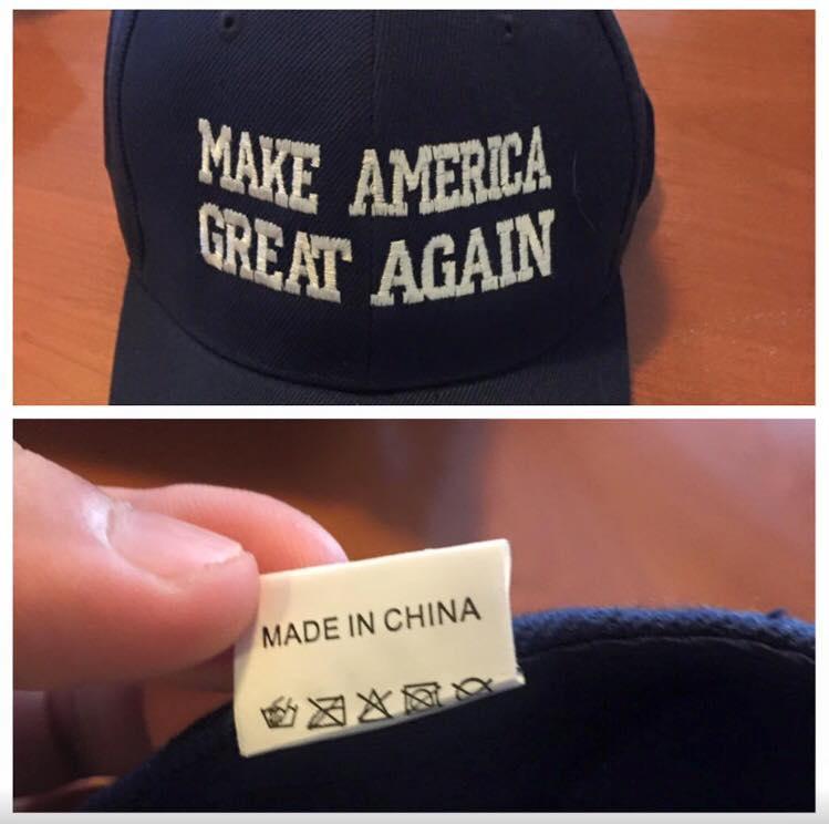 make america great again, made in china, good job mr trump