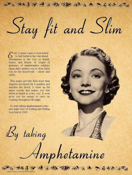 stay fit and slim by taking amphetamine, old ad, wtf