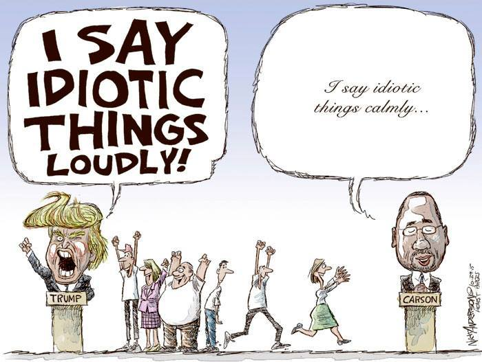 i say idiotic things loudly, i say idiotic things calmly, ben carson and donald trump