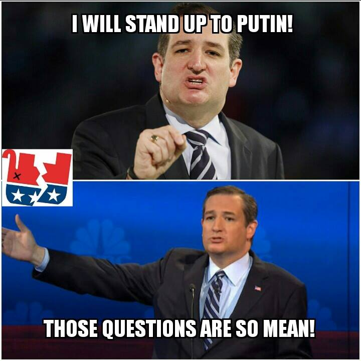 i will stand up to putin, those questions are so mean, republicans are pussies in wolves clothing