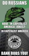 in capitalist america, bank robs you!